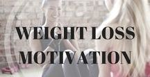 Weight Loss Motivation / Weight Loss Motivation to Help Keep You Motivated to Reach Your Goals!