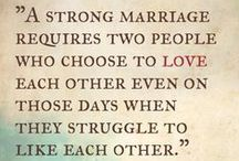 Love and Marriage / Things I know I will want to keep in mind after we tie the knot and go through life together <3 / by Marilee Harding