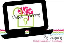 Visible Thinking / Making student thinking visible (especially with technology) allows teachers a deeper glimpse into student understanding and frees them to look back and reflect on it later.