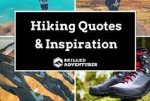 Hiking Quotes & Inpiration / Hiking quotes and inspirational sayings to keep you motivated on the trail.