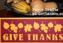 Crafty: Thanksgiving Crafts / DIY crafts for Thanksgiving, from decor and cards to elaborate harvest designs. Thanksgiving crafts for kids and adult crafters alike.