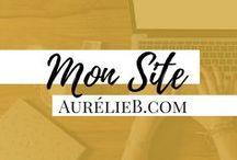 BLOG | aurelieb.com / Comment créer et gérer son site web ? Quels sont les atouts des médias sociaux ? Comment créer et animer sa communauté ? Découvrez les articles du blog !