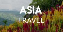Asia / Places to Visit and Things to do in Asian Countries