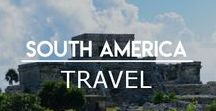 South America / Places to Visit and Things to do in South American Countries