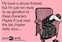 Bookish stuff / Screw diamonds. Books are MY best friend. / by Lacey Conrad
