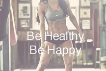 Get Fit. Get Healthy. Love your body. / by Caitlin Hendrick