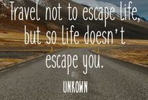 Inspirational Travel Quotes / For those who need the motivation to travel.