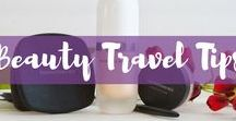 Beauty Travel Tips / Beauty travel products and travel beauty essentials plus travel tips and tricks for all things beauty.