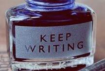 Keep Writing! / by Mary DeSive