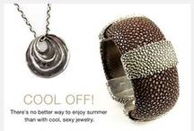 Cool Jewelry for Hot Nights / There's no better way to enjoy summer than with cool, sexy jewelry.