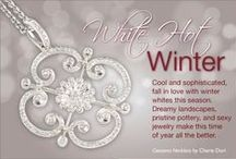 White Hot Winter! / Cool and sophisticated, fall in love with winter whites this season. Dreamy landscapes, pristine pottery, and sexy jewelry make this time of year all the better.