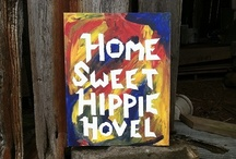 Home Sweet Hippie Hovel / When it comes to my perfect home and home decor- I think it's important to show your personality and create an environment that makes you feel comfy- that's why I'm fond of eclectic decorating styles with lots of color and decorative pieces that have stories.  / by Hip Earth Designs