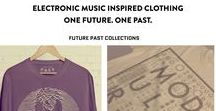 Future Past Online Store / Electronic inspired clothing & culture.