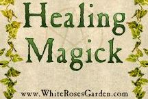 Healing Magick / Spells, rituals, visualizations, correspondence tables, herbs, incense, recipes, and everything else related to Healing Magick for pagans, wiccans & other magickal traditions.