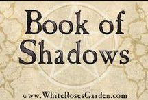 Book of Shadows / Spells, Rituals, and related magickal workings are found here.