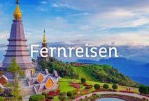 Fernreisen / Fernweh? Hier findest du Reiseinspirationen und Reisetipps für deine nächste Fernreise.
