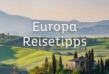 Europa Reisetipps / Inspirationen, Guides, Reisetipps und mehr von den schönsten Plätzen Europas.