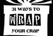 Wrapping Ideas / by Renee Jones