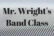 Mr. Wright's Band Class