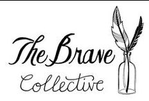 { THE BRAVE COLLECTIVE }
