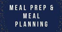 Meal Prep & Planning / Tips and tricks to have you meal planning like a pro.  Ideas and recipes for meal planning to make your family's meal times easier.