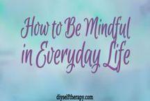 mindfulness / Mindfulness self-therapy