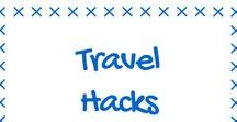 Traveling with a Disability/Travel Hacks / Travel Hacks to make your life easier