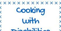 Cooking with Disabilities / Making cooking with disabilities easier