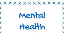 Mental Health / Raising Mental Health Aweness