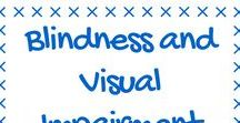 Blindness and Visual Impairment / Blindness and Visual Impairment