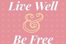 Well & Free / #health of the #mind #body & #space  #wellness #fitness #organization #lifestyle #personalgrowth
