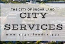 City Services / by City of Sugar Land
