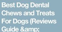 Dog Dental Chews / About the benefits of doggy dental treats and diets and how to choose the right ones to give to your pet. My experiment to find the best commercial dental bone. Raw bones are also tested.