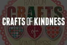 Random Crafts of Kindness / by ConsumerCrafts.com