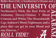 ROLL TIDE! / by Paige Kelly