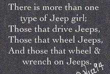 Jeep Jeep / by Tisha Cortese