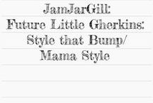 Future Little Gherkins: Style that Bump/ Mama Style