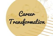 Career Transformation / Finding your passion, pursuing your passion, entrepreneurship, career development, career transformation, side hustle, leadership, professionalism, personality types, career changes.