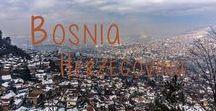 Bosnia Herzegovina (BiH) / Tips and adventure memories from our trip through BiH !