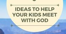 Bible Study for Kids! / Bible study helps geared for children.
