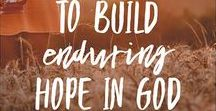 Christian Blogs to Give You Hope! / No matter what season you find yourself in, this board is full of HOPE!