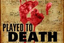 Novel: PLAYED TO DEATH / Find out more about the first book in the Scott Drayco mystery series! Behind the scenes looks, research, buy links, and more.