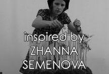| zhanna semenova | / inspired by ZHANNA SEMENOVA