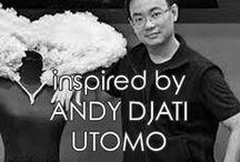 | andy djati utomo | / inspired by ANDY DJATI UTOMO