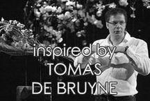 | tomas de bruyne | / inspired by TOMAS DE BRUYNE