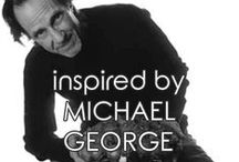 | michael george | / Inspired by Michael George