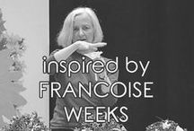 | francoise weeks | / Inspired by Francoise Weeks
