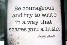 Writers' Quotes / Great quotes by and/or about writers and the writing craft