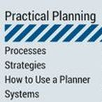 Practical Planning / Practical Planning Ideas. Planning System. Purpose of Planning. Strategic Planning. Intentional Planning. Objectives. Schedules. Agenda. Planning Procedure. Get stuff done. Effective planning. Ways to plan. How to use planner. Practical Planning. Process, Strategies, How to Use a Planner, Systems.  Setup, Printables, Sections/Dividers, Ideas, Application Challenges. Insight Academy.  www.timeforplanning.com