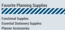 Favorite Planning Supplies / Functional supplies. Planner supplies. Planner Accessories. Planner decoration supplies. Stationery supplies for planner. Must-have supplies for planning. Planner essential supplies. Success Tip: You should create your planner in such a way that you can't wait to use it everday!